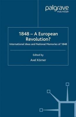 1848 - A European Revolution?