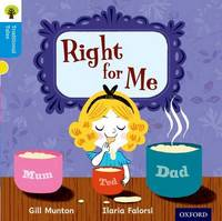 Oxford Reading Tree Traditional Tales: Level 3: Right for Me by Gill Munton
