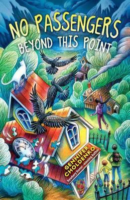 No Passengers Beyond This Point by Gennifer Choldenko
