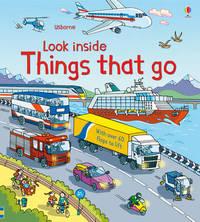 Look Inside Things That Go by Rob Lloyd Jones