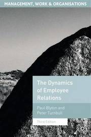 The Dynamics of Employee Relations by Paul Blyton image
