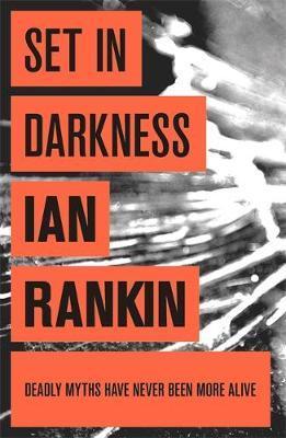 Set in Darkness (Inspector Rebus #11) by Ian Rankin