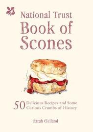 The National Trust Book of Scones by Sarah Clelland