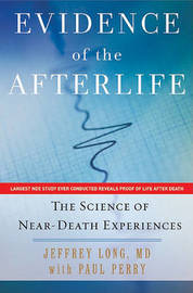 Evidence of the Afterlife by Jeffrey Long image