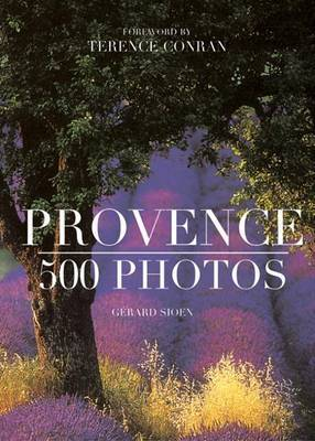 Provence 500 Photos French Edition by Gerard Sioen image