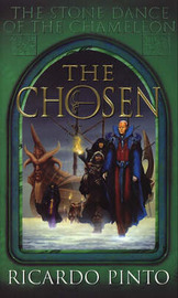 The Chosen (Stone Dance of the Chameleon #1) by Ricardo Pinto image