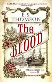 The Blood by E. S. Thomson