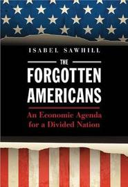 The Forgotten Americans by Isabel Sawhill