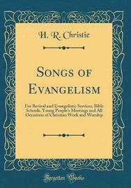 Songs of Evangelism by H R Christie image