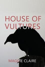 House of Vultures by Maggie Claire image