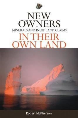 New Owners in Their Own Land by Robert L. McPherson