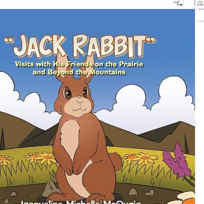 Jack Rabbit by Jacqueline Michelle McQuaig