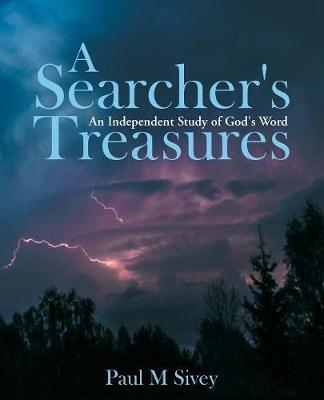 A Searcher's Treasures by Paul M Sivey