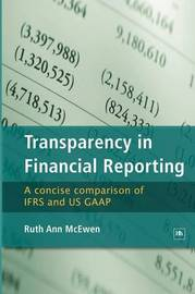 Transparency in Financial Reporting by Ruth Ann McEwen