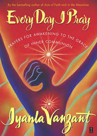 Every Day I Pray by Iyanla Vanzant image