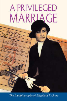 A Privileged Marriage by Elizabeth Pschorr