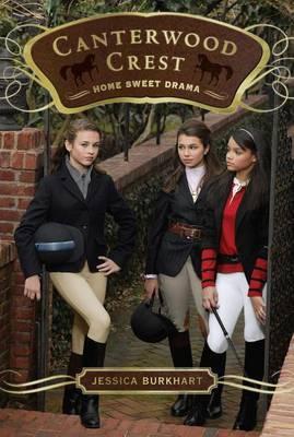 Home Sweet Drama by Jessica Burkhart
