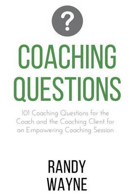 Coaching Questions by Randy Wayne