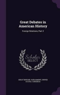 Great Debates in American History