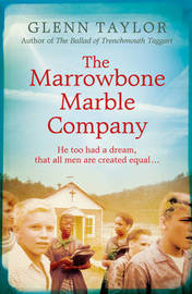 The Marrowbone Marble Company by Glenn Taylor