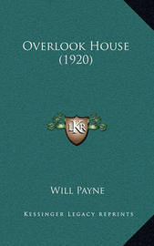 Overlook House (1920) by Will Payne