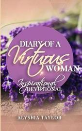 Diary of a Virtuous Woman by Alyshia Taylor image