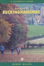 Walking in Buckinghamshire by Robert Wilson image