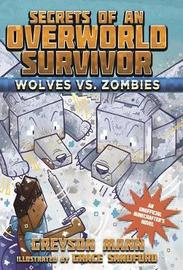 Wolves vs. Zombies by Greyson Mann