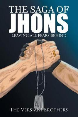 The Saga of Jhons by The Versiani Brothers