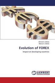 Evolution of Forex by Gheita Ahmed a