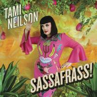 SASSAFRASS! by Tami Neilson