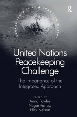 United Nations Peacekeeping Challenge by Anna Powles