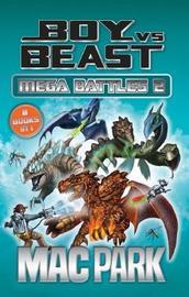 Boy vs Beast: Mega Battles 2 by Park,Mac