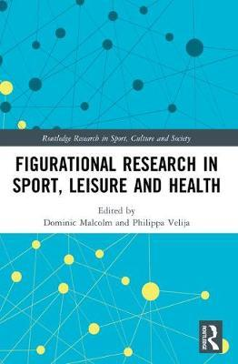 Figurational Research in Sport, Leisure and Health image