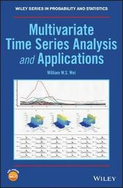 Multivariate Time Series Analysis and Applications by William W.S. Wei