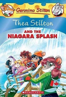 Thea Stilton #27: Thea Stilton and the Niagara Splash by Thea Stilton
