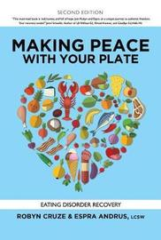 Making Peace with Your Plate by Robyn Cruze