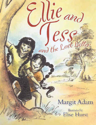 Ellie and Tess and the Lost Letter by Elise Hurst image