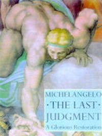 Michelangelo: The Last Judgement - A Glorious Restoration by Loren Partridge image