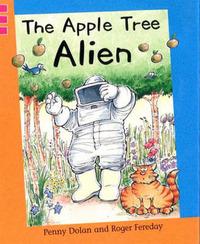 The Apple Tree Alien by Penny Dolan image