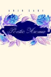 Poetic Aroma by Abir Zaki image