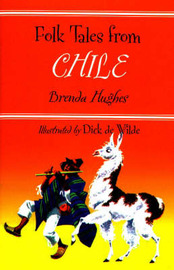 Folk Tales from Chile by Brenda Hughes image