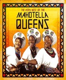 The Very Best of Mahotella Queens by Mahotella Queens