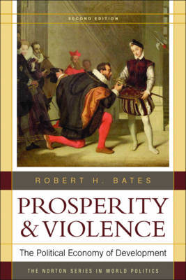 Prosperity & Violence by Robert H. Bates image