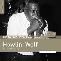 The Rough Guide to Blues Legends: Howlin'Wolf by Howlin' Wolf