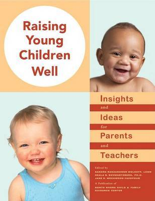 Raising Young Children Well: Insight and Ideas for Parents and Teachers image