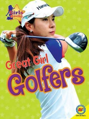 Great Girl Golfers by Jim Gigliotti