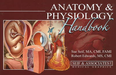 Anatomy and Physiology Handbook by Sue Seif image