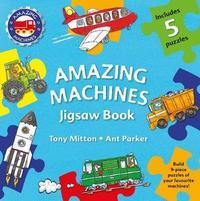 Amazing Machines Jigsaw Book by Tony Mitton image