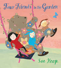 Four Friends in the Garden by Sue Heap image